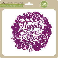 Happily Ever After Floral Wreath