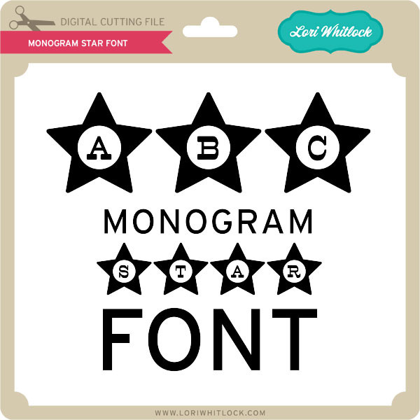 Monogram Star Font Lori Whitlock S Svg Shop