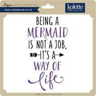 Being a Mermaid Way of Life