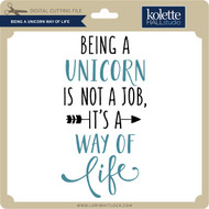 Being a Unicorn Way of Life