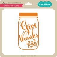 Mason Jar Give Thanks
