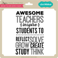 Awesome Teachers Inspire Students