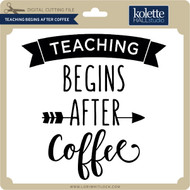 Teaching Begins After Coffee