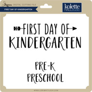 First Day of Kindergarten