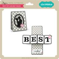Twist Pop Card Best Wishes