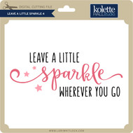 Leave a Little Sparkle 4