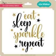 Eat Sleep Sparkle Repeat