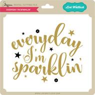Everyday I'm Sparklin'