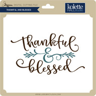 Thankful and Blessed 2
