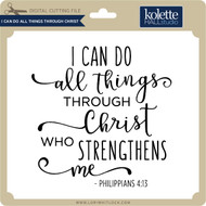I Can Do All Things Through Christ 5