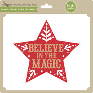Scandi Star Believe in the Magic
