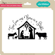 Nativity True Love Born Stable