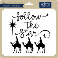 Follow the Star Wisemen