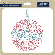 Believe Flourish Ornament