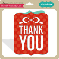 Bracket Thank You Card