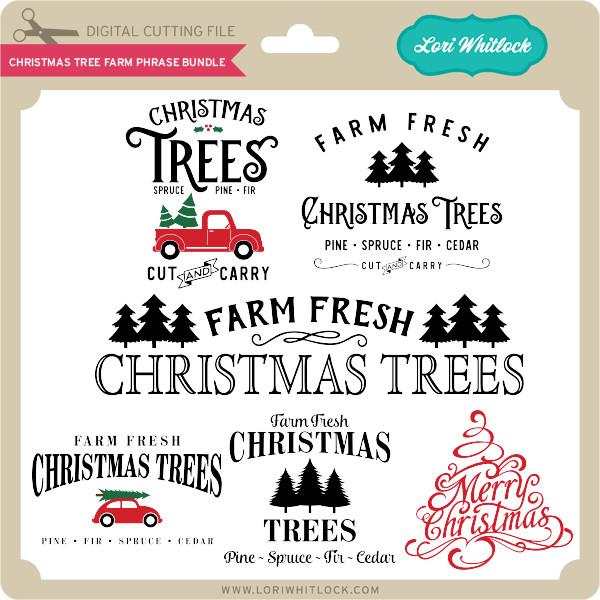 Farm Fresh Christmas Trees Svg.Christmas Tree Farm Phrase Bundle