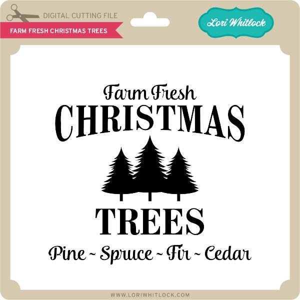 Farm Fresh Christmas Trees Svg.Farm Fresh Christmas Trees