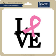 Love With Cancer Ribbon