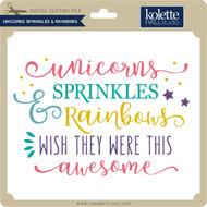 Unicorns Sprinkles & Rainbows