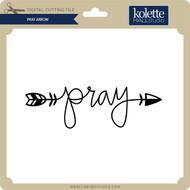 Pray Arrow