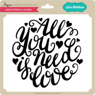 Hand Lettered All You Need