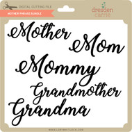 Mother Phrase Bundle