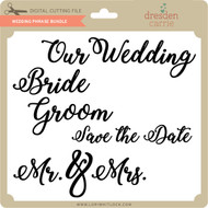 Wedding Phrase Bundle