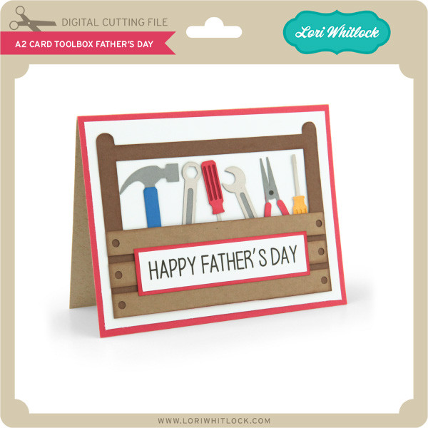 Free Not for the sake of getting him a gift. A2 Card Toolbox Father S Day Lori Whitlock S Svg Shop SVG, PNG, EPS, DXF File