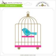 Hello - Birdcage 2