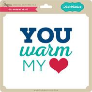 You Warm My Heart