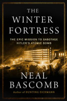The Winter Fortress by Neal Bascomb (Paperback)