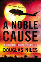 A Noble Cause by Douglas Niles