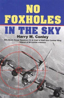 No Foxholes in the Sky by Harry M. Conley