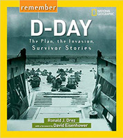 D-Day The Plan, the Invasion, Survivors Stories. by Ronald J. Drez
