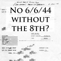 Symposium: No 6/6/44 Without The 8th