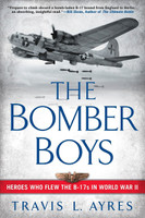 The Bomber Boys by Travis L. Ayers