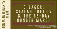 C-Lager: Stalag Luft IV and the 86 Day Hunger March ~ Author Talk (Lunch)