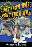 Don't Know Where Don't Know When by Annette Laing