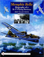 Memphis Belle Biography of a B-17 Flying Fortress Written By Brent Williams Perkins