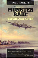 The Munster Raid: Before and After  By Ian L. Hawkins