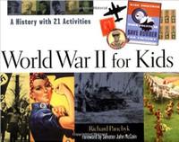 World War II for Kids By Richard Panchyk