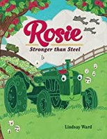 ROSIE STRONGER THAN STEEL BY LINDSAY WARD