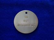 Brass Do Not Disconnect Tag