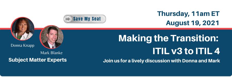 Making the Transition: ITIL v3 to ITIL 4 - Mark Blanke & Donna Knapp