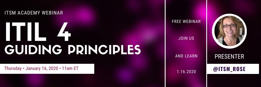 ITIL 4 Guiding Principles Webinar