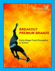 Breakout Premium Brands: Early-Stage Food Disruption in Action 2015