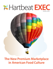 The New Premium Marketplace in American Food Culture (HartBeat Exec Q3-2014)