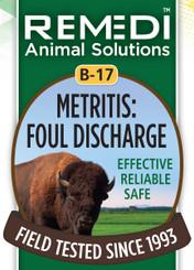 Metritis: Foul Discharge, B-17
