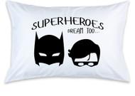Superheroes Dream Too