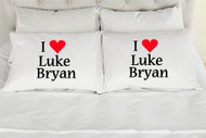 I Love Luke Bryan Pillowcases  (Set of 2)